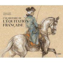 Une histoire de l'équitation française