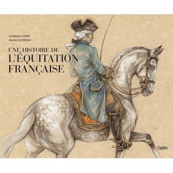 Une histoire de l'équitation française - Ifce