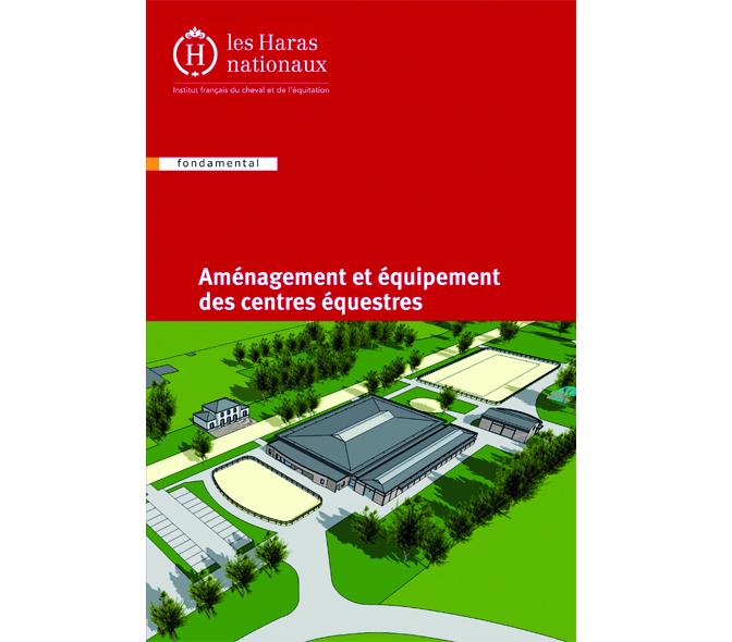 Aménagement et équipement des centres équestres - Ifce