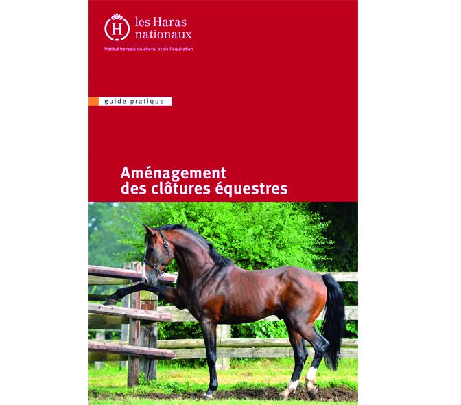 Aménagement des clôtures équestres - Ifce
