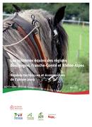 Les systèmes équins des régions Bourgogne, Franche Comté et Rhône Alpes : Repères techniques et économiques de l