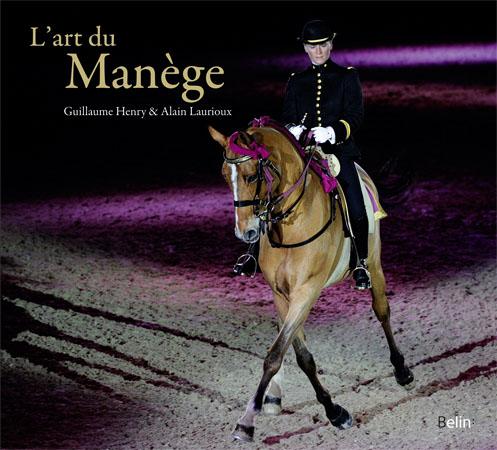 L'art du Manège - L'institut français du cheval et de l'équitation