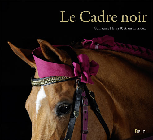 Le Cadre noir - L'institut français du cheval et de l'équitation
