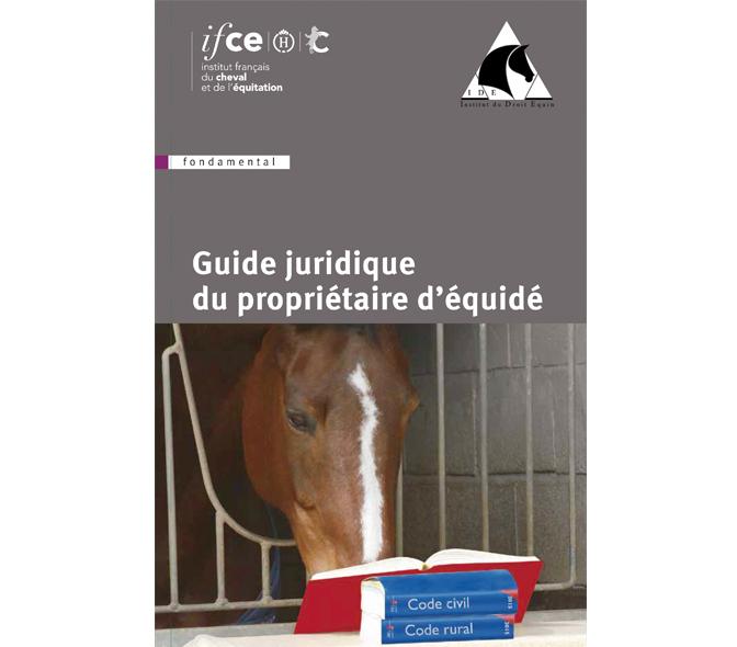 Guide juridique du propriétaire d'équidé - Ifce