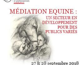 Participez au colloque dédié à la médiation équine - 26 & 27 septembre 2018