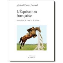 L'Équitation française, mon choix de cœur et de raison