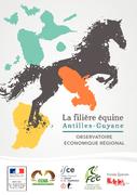 La filière équine Antilles-Guyane