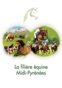 La filière équine Midi-Pyrénées