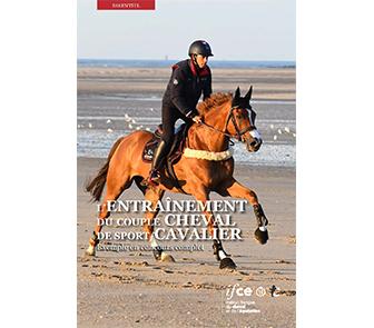 L'entraînement du couple cheval de sport / cavalier - Ifce