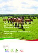 Synthèse des exploitations suivies dans les régions Alsace, Champagne-Ardenne et Lorraine : repères techniques et économiques de l