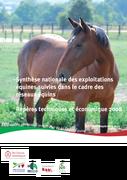 Synthèse nationale des exploitations du réseau équin  : repères techniques et économique 2008