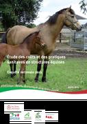 Études des coûts et des pratiques sanitaires en structures équines - Enquête nationale 2012