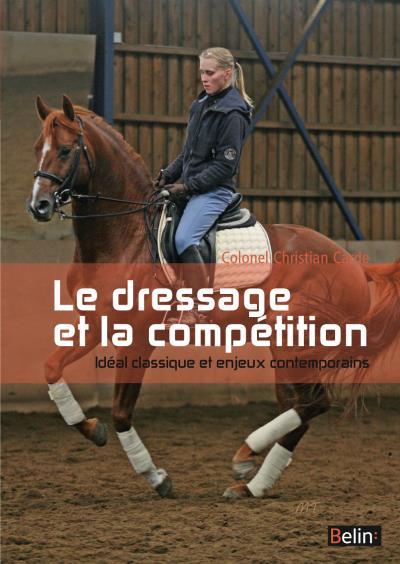 Le dressage et la compétition - L'institut français du cheval et de l'équitation