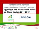 Typologie des installations aidées en filière équine (2011-2013)