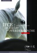 DEU - IFCE : Die Institution im dienst der Pferdebranche