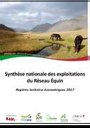 Synthèse nationale des exploitations du réseau équin : repères techniques et économiques 2017